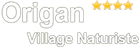 Village naturiste Origan